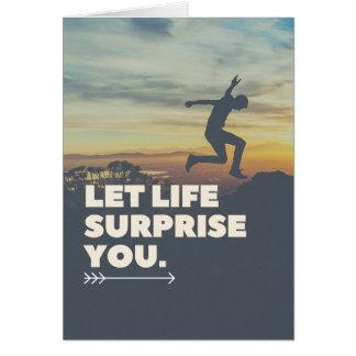 Cartão Inspirado deixe a surpresa que da vida você carda
