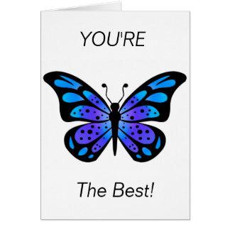 Cartão inspirado, você é o melhor!