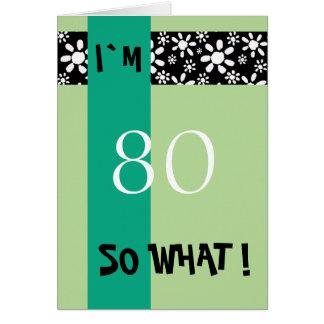 Cartão inspirador engraçado do aniversário do 80