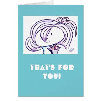 Cartão Isso é para você!