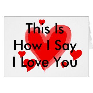 Cartão isto é como dizer o ypu do amor de i
