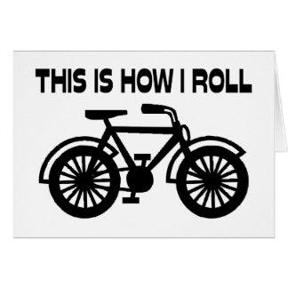 Cartão Isto é como eu rolo a bicicleta