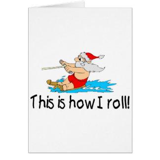Cartão Isto é como eu rolo o papai noel do esqui aquático