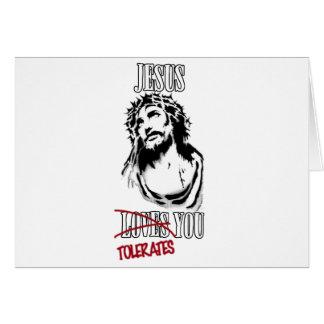 Cartão Jesus tolera-o