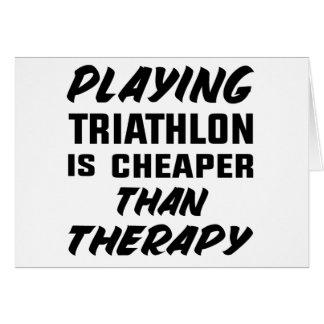 Cartão Jogar o Triathlon é mais barato do que a terapia