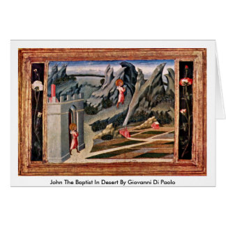 Cartão John The Baptist no deserto por Giovanni Di Paolo