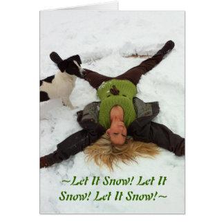 Cartão ~Let ele neve! Deixais lhe para nevar! Deixais lhe