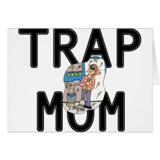 Cartão Mamã da armadilha