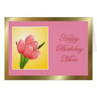 Cartão Mamã do feliz aniversario com tulipa