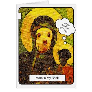 Cartão Mamã você é cão superior