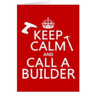 Cartão Mantenha a calma e chame um construtor (alguma