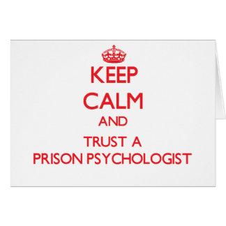 Cartão Mantenha a calma e confie um psicólogo da prisão