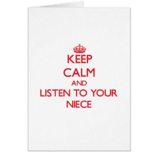 Cartão Mantenha a calma e escute sua sobrinha
