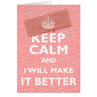 Cartão Mantenha a calma e eu fá-la-ei melhor