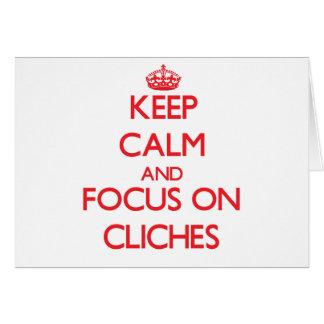 Cartão Mantenha a calma e o foco em clichés