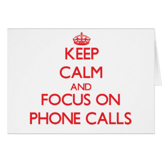 Cartão Mantenha a calma e o foco em telefonemas
