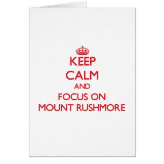 Cartão Mantenha a calma e o foco no Monte Rushmore