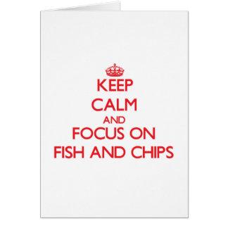 Cartão Mantenha a calma e o foco no peixe com batatas