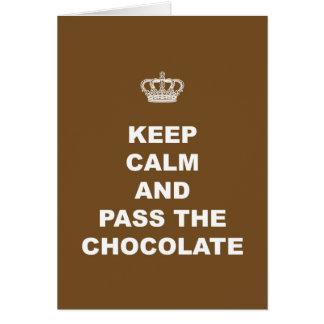 Cartão Mantenha a calma e passe o chocolate