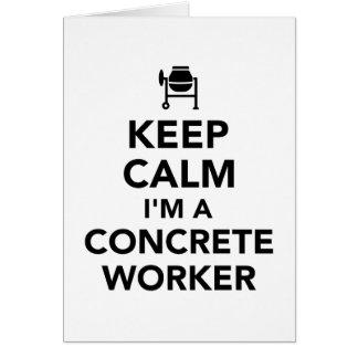 Cartão Mantenha a calma que eu sou um trabalhador