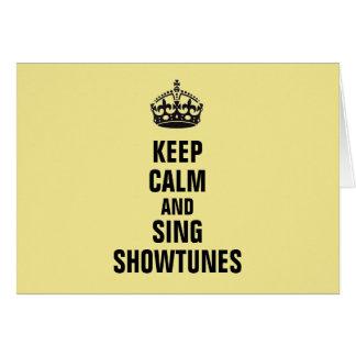 Cartão Mantenha calmo e cante Showtunes