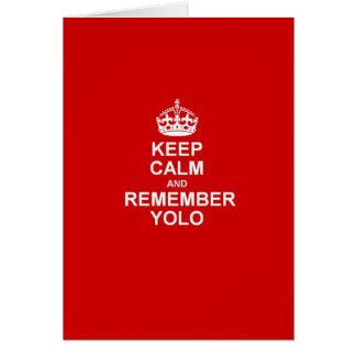Cartão Mantenha calmo & recorde YOLO