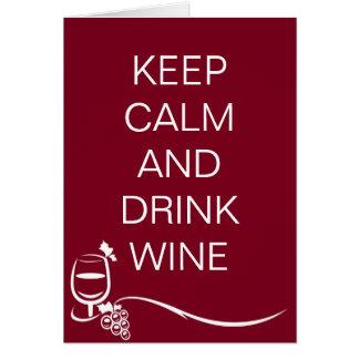 Cartão Mantenha citações calmas e da bebida do vinho com