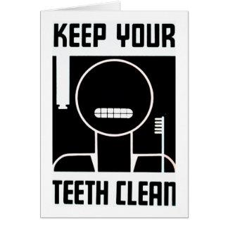 Cartão Mantenha seus dentes limpos