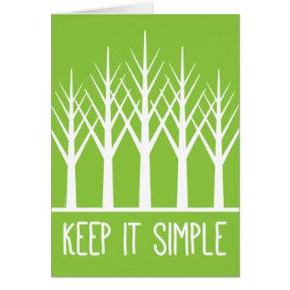 Cartão Mantenha simples manter árvores verdes de volta