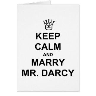 Cartão Mantenha Sr. Darcy calmo e do casado - texto preto