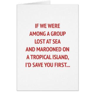 Cartão Marooned em uma ilha com você namorados engraçados