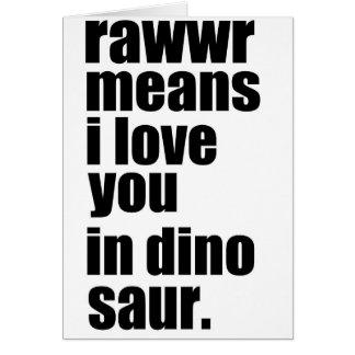 Cartão meios do rawwr eu te amo