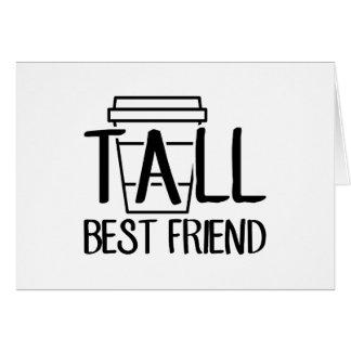 Cartão Melhor amigo alto