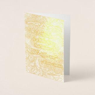 Cartão Metalizado A atitude é uma coisa pequena - Quote´s positivo