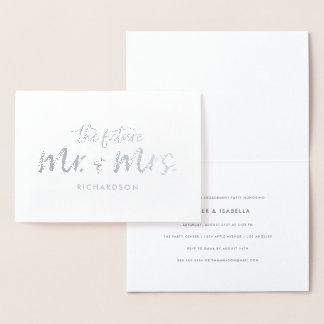 Cartão Metalizado A festa de noivado futura do Sr. & da Sra. Folha