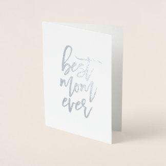 Cartão Metalizado A melhor folha sempre real da mamã