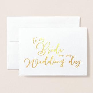 Cartão Metalizado A minha noiva em nosso roteiro do chique do dia do