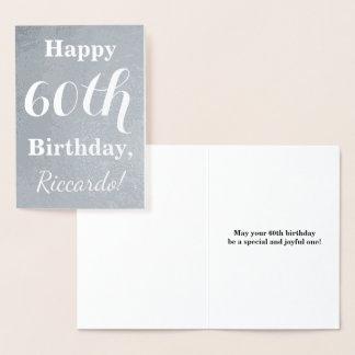 Cartão Metalizado Aniversário básico da folha de prata 60th + Nome