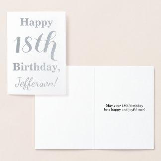 Cartão Metalizado Aniversário simples da folha de prata 18o + Nome