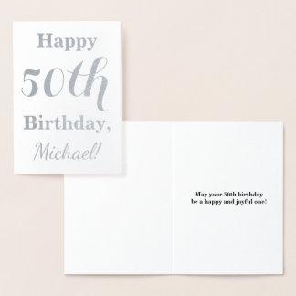 Cartão Metalizado Aniversário simples da folha de prata 50th + Nome