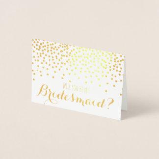Cartão Metalizado Confetes do brilho do ouro você será minha dama de