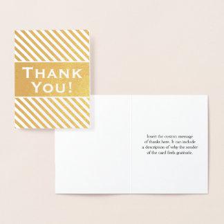 """Cartão Metalizado Costume, folha de ouro listrada """"obrigado você!"""""""
