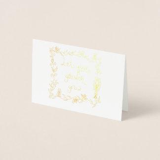 Cartão Metalizado Deixe seu jardim crescer