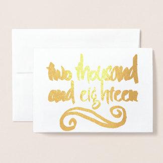 Cartão Metalizado Dois mil e dezoito 2018 ouro da tipografia