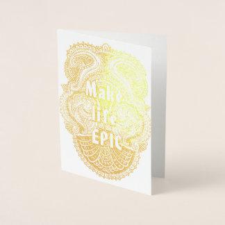 Cartão Metalizado Faça a EPOPEIA da vida - Quote´s positivo