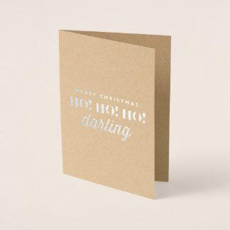 Cartão Metalizado Feliz Natal Ho! Ho! Ho! Querido