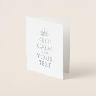 Cartão Metalizado Mantenha a calma e o seu texto