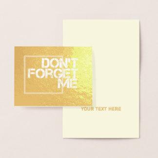 Cartão Metalizado Não me esqueça indicação de permanência em