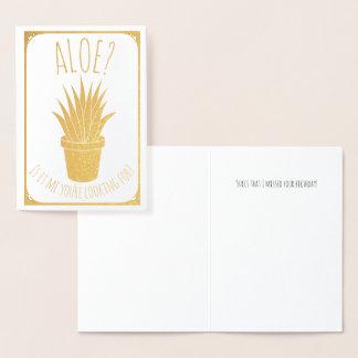 Cartão Metalizado O aloés é ele mim que você está procurando?