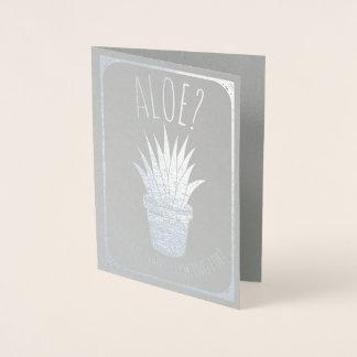 Cartão Metalizado O aloés é ele mim que você está procurando
